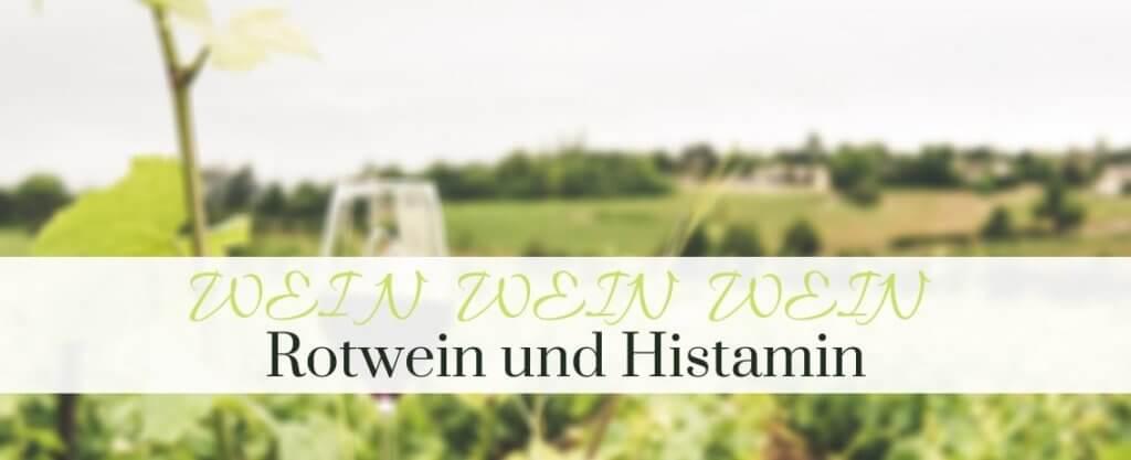 Rotwein Histamin