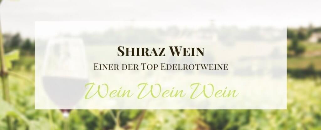Shiraz Wein