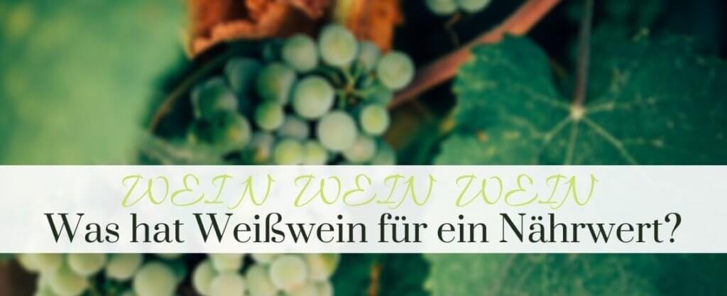 Weisswein Nährwerte